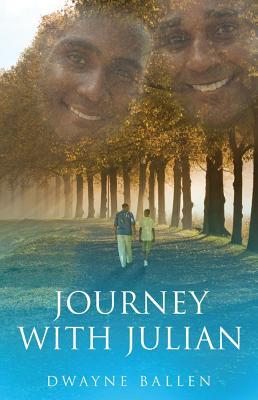 Journey with Julian By Ballen, Dwayne